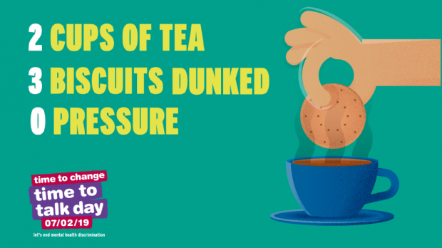 Time to Talk Day poster with the words '2 cups of tea; 3 biscuits dunked, 0 pressure and a graphic of a hand dunking a biscuit into a hot cup of tea.