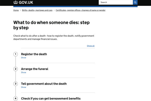 Content on the ;What to do when someone dies' webpage on GOV.UK, showing a step-by-step process: 1) Register the death 2) Arrange the funeral 3) Tell government about the death 4) Check if you can get bereavement benefits